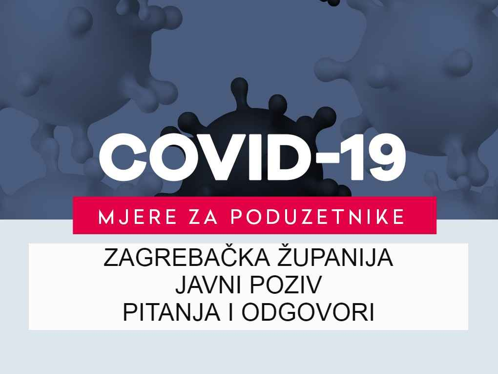 ZAGREBAČKA ŽUPANIJA - JAVNI POZIV - COVID-19 - VEGORA - PITANJA I ODGOVORI
